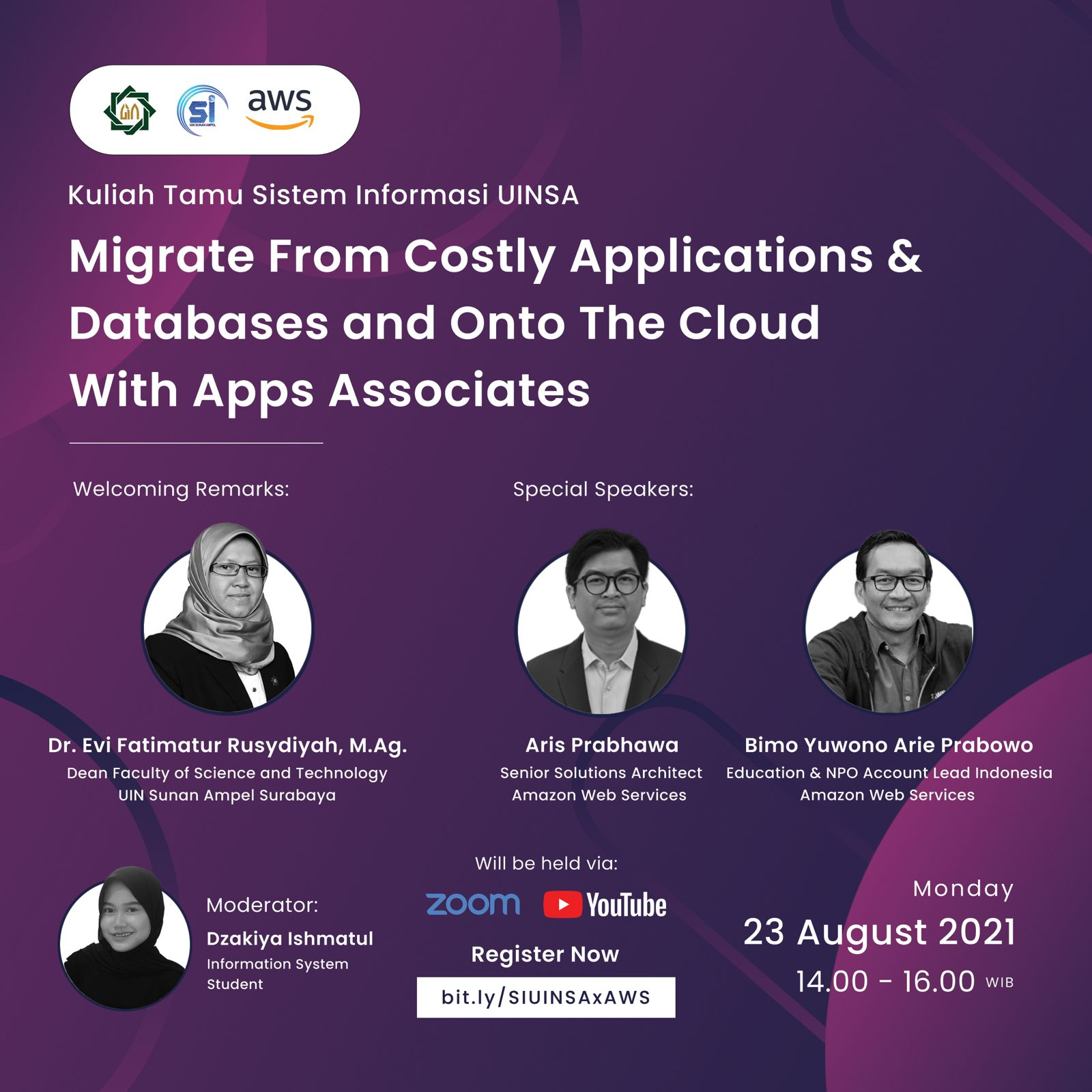 """KULIAH TAMU SISTEM INFORMASI UINSA x Amazon Web Services """"Migrate From Costly Applications & Databases and Onto The Cloud With Apps Associates"""""""