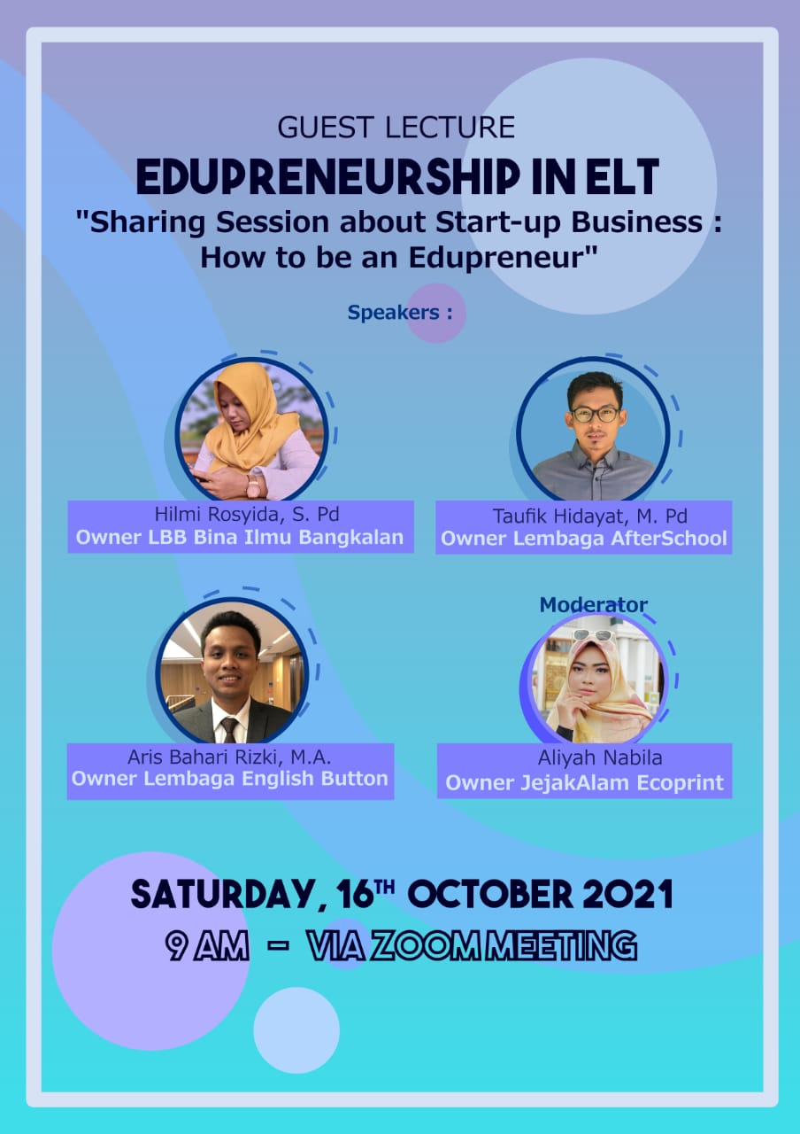 Guest Lecture Edupreneurship in ELT: Sharing Session about Start-up Business: How to be an Edupreneur